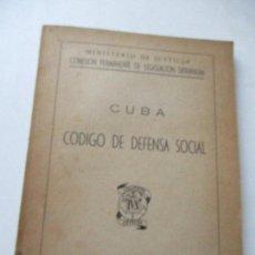 Libros de segunda mano: CUBA, CODIGO DE DEFENSA SOCIAL-MADRID 1953-MINISTERIO DE JUSTICIA,COMISIÓN PERMANENTE DE LEGISLACIÓN. Lote 126024967