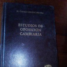 Libros de segunda mano: ESTUDIOS DE OPOSICION CAMBIARIA, TOMO IV, M.CASALS COLLDECARRERA, BOSCH. Lote 126097363