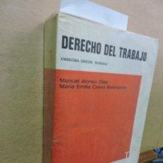 Libros de segunda mano: DERECHO DEL TRABAJO. ALONSO OLEA, MANUEL. CASAS BAAMONDE, Mª EMILIA. ED. UNIVERSIDAD DE MADRID. Lote 126218435