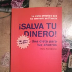 Libros de segunda mano: ¡SALVA TU DINERO! UNA DIETA PARA TUS AHORROS - MARC FIORENTINO. Lote 126422563