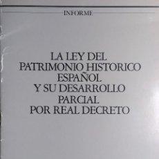 Libros de segunda mano: LA LEY DEL PATRIMONIO HISTÓRICO ESPAÑOL Y SU DESARROLLO PARCIAL POR REAL DECRETO. SOTHEBY'S, 1986. . Lote 126681803