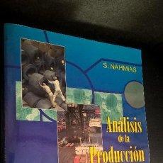 Libros de segunda mano: ANÁLISIS DE LA PRODUCCIÓN Y LAS OPERACIONES (SPANISH EDITION) DE S. NAHMIAS. CECSA 1999 PRIMERA EDIC. Lote 126990035