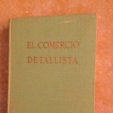 Libros de segunda mano: EL COMERCIO DETALLISTA (F. ESTRADA SALADICH) EDITORIAL QUIRIS. Lote 127505794
