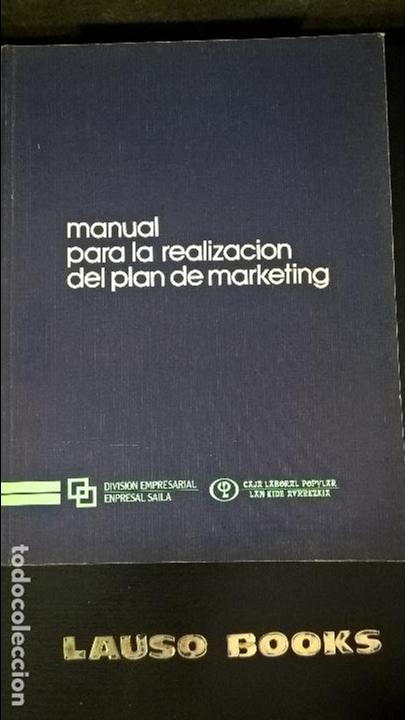 Libros de segunda mano: MANUAL PARA LA REALIZACIÓN DEL PLAN DE MARKETING. ALFONSO VAZQUEZ. - Foto 1 - 127652475