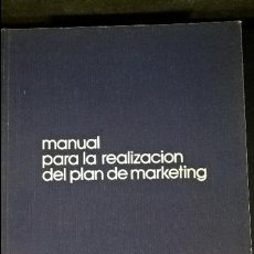 Libros de segunda mano: MANUAL PARA LA REALIZACIÓN DEL PLAN DE MARKETING. ALFONSO VAZQUEZ. . Lote 127652475
