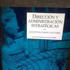 Libros de segunda mano: DIRECCION Y ADMINISTRACION ESTRATEGICAS: CONCEPTOS, CASOS Y LECTURAS. THOMPSON STRICKLAND. . Lote 127664955
