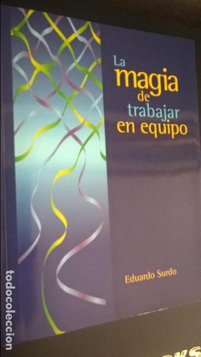 LA MAGIA DE TRABAJAR EN EQUIPO. EDUARDO SURDO. CIERZO/VARIOS 1997. (Libros de Segunda Mano - Ciencias, Manuales y Oficios - Derecho, Economía y Comercio)