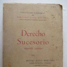 Libros de segunda mano: DERECHO SUCESORIO. MORTIS CAUSA. MIGUEL ROYO MARTÍNEZ. DERECHO CIVIL ESPAÑOL. SEVILLA 1951. Lote 128178859