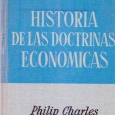 Libros de segunda mano: HISTORIA DE LAS DOCTRINAS ECONÓMICAS. PHILIP CHARLES NEWMAN. Lote 128470195