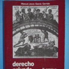 Libros de segunda mano: DERECHO PRIVADO ROMANO II CASOS Y DECISIONES JURISPRUDENCIALES. - MANUEL JESUS GARCIA GARRIDO - 1985. Lote 128564687