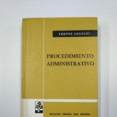 Libros de segunda mano: PROCEDIMIENTO ADMINISTRATIVO. COLECCION TEXTOS LEGALES. 1978. BOLETION OFICIAL DEL ESTADO. TDK59. Lote 128623487