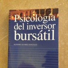 Libros de segunda mano: PSICOLOGÍA DEL INVERSOR BURSÁTIL (ALFONSO ÁLVAREZ GONZÁLEZ) PIRÁMIDE. Lote 128699016