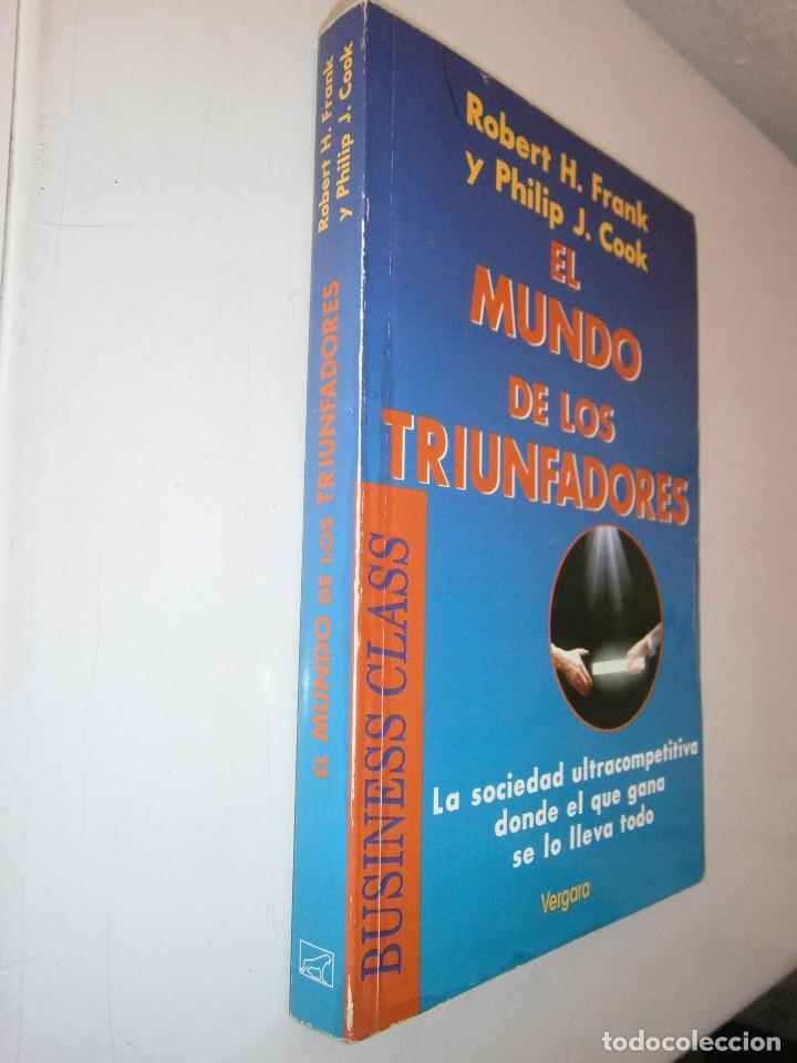 Libros de segunda mano: EL MUNDO DE LOS TRIUNFADORES FRANK ROBERT COOK PHILIP JAVIER VERGARA 1996 - Foto 4 - 128780979