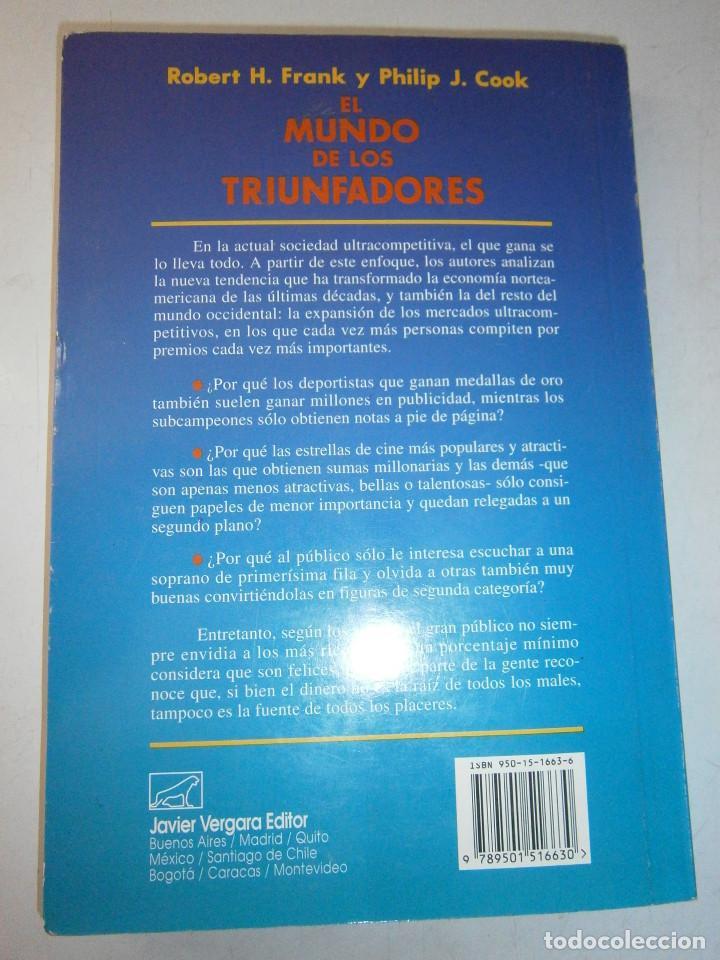 Libros de segunda mano: EL MUNDO DE LOS TRIUNFADORES FRANK ROBERT COOK PHILIP JAVIER VERGARA 1996 - Foto 5 - 128780979