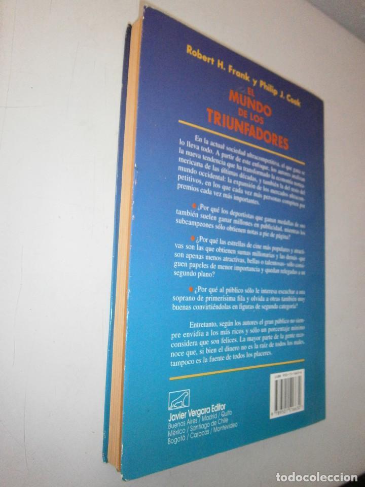 Libros de segunda mano: EL MUNDO DE LOS TRIUNFADORES FRANK ROBERT COOK PHILIP JAVIER VERGARA 1996 - Foto 6 - 128780979