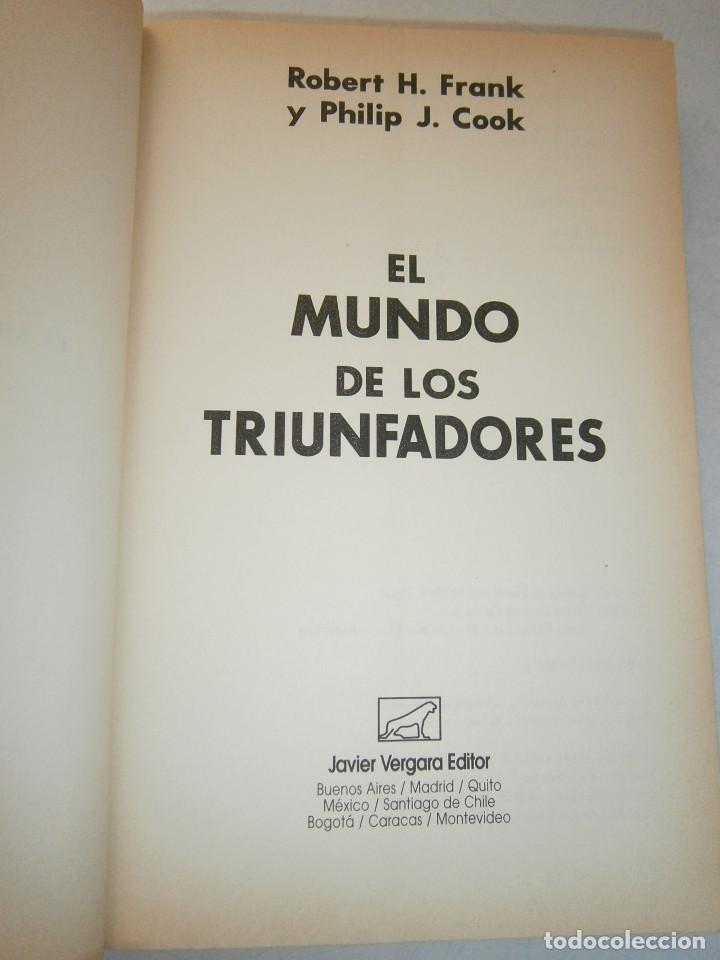 Libros de segunda mano: EL MUNDO DE LOS TRIUNFADORES FRANK ROBERT COOK PHILIP JAVIER VERGARA 1996 - Foto 7 - 128780979