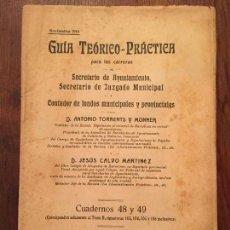 Libros de segunda mano: ANTIGUO LIBRO GUÍA TEÓRICO PRÁCTICA PARA SECRETARIO DE AYUNTAMIENTO, SECRETARIO DE JUZGADO MUNICIPAL. Lote 128833079