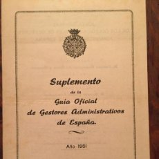 Libros de segunda mano: ANTIGUO FOLLETO SUPLEMENTO DE LA GUIA OFICIAL DE GESTORES ADMINISTRATIVOS DE ESPAÑA AÑO 1951 . Lote 128833239