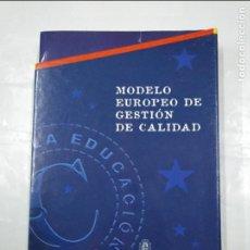 Libros de segunda mano: MODELO EUROPEA DE GESTION DE CALIDAD. MINISTERIO DE EDUCACION Y CIENCIA. 6 LIBROS EN ESTUCHE. TDK313. Lote 128874279