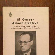 Libros de segunda mano: ANTIGUO BOLETÍN DE LA JUNTA CENTRAL DE LOS COLEGIOS OFICIALES DE ESPAÑA EL GESTOR ADMINISTRATIVO . Lote 128875247