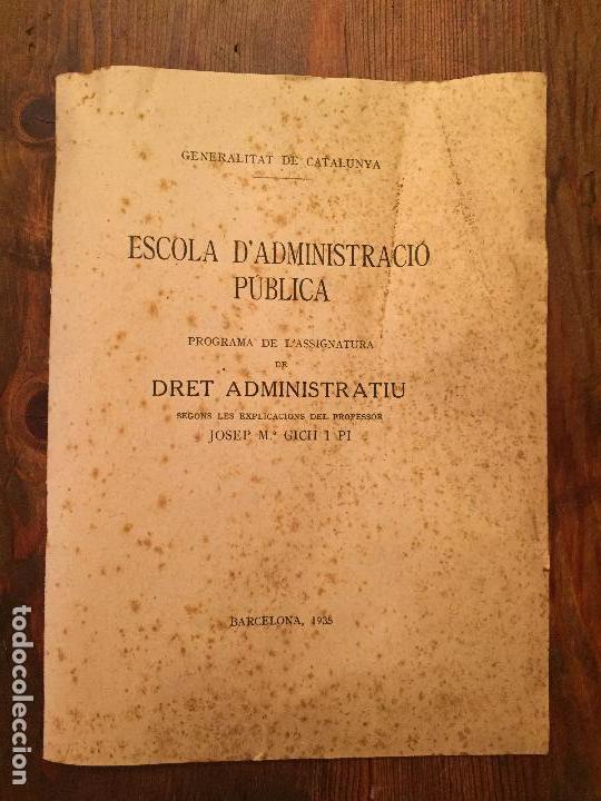 ANTIGUO DOCUMENTO ESCOLA D'ADMINISTRACIÓ PUBLICA DRET ADMINISTRATIU GENERALITAT DE CATALUNYA AÑO 35 (Libros de Segunda Mano - Ciencias, Manuales y Oficios - Derecho, Economía y Comercio)