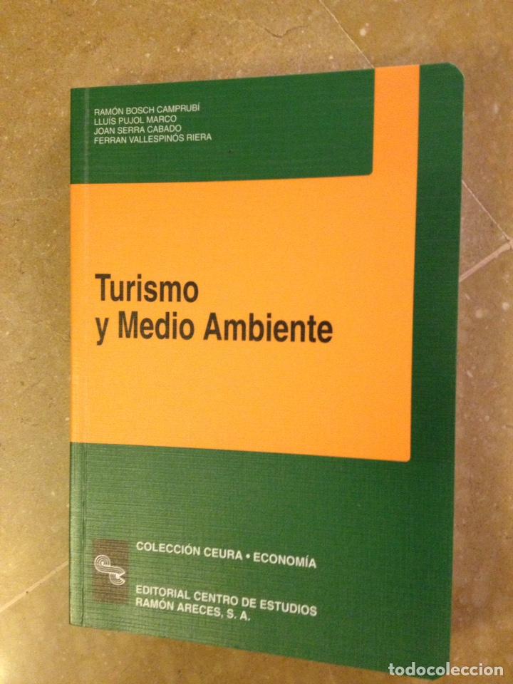 TURISMO Y MEDIO AMBIENTE (VV. AA.) EDITORIAL CENTRO DE ESTUDIOS RAMÓN ARECES (Libros de Segunda Mano - Ciencias, Manuales y Oficios - Derecho, Economía y Comercio)