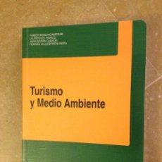 Libros de segunda mano: TURISMO Y MEDIO AMBIENTE (VV. AA.) EDITORIAL CENTRO DE ESTUDIOS RAMÓN ARECES. Lote 129079592