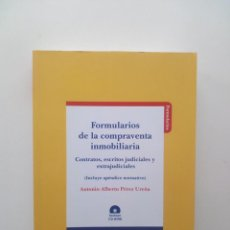 Libros de segunda mano: FORMULARIOS DE COMPRAVENTA INMOBILIARIA Y MOBILIARIA + CD - ANTONIO ALBERTO PEREZ UREÑA. Lote 129440923