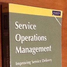 Libros de segunda mano: SERVICE OPERATIONS MANAGEMENT. IMPROVE SERVICE DELIVERY. ROBERT JOHNSTON & GRAHAM CLARK. Lote 129971691
