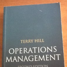 Libros de segunda mano: OPERATIONS MANAGEMENT. TERRY HILL. Lote 129972819