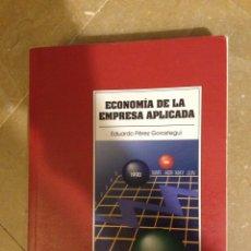Libros de segunda mano: ECONOMÍA DE LA EMPRESA APLICADA (EDUARDO PÉREZ GOROSTEGUI) PIRAMIDE. Lote 130527952