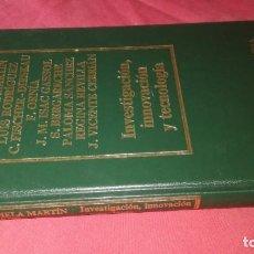 Libros de segunda mano: BIBLIOTECA DE ECONOMÍA ESPAÑOLA-INVESTIGACIÓN, INNOVACIÓN Y TECNOLOGÍA EDICIONES ORBIS, SA. VVAA. Lote 130635986