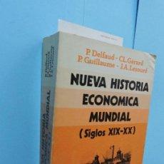 Libros de segunda mano: NUEVA HISTORIA ECONÓMICA MUNDIAL (SIGLOS XIX-XX). DELFAUD, P. GERARD, CL. ED. VICENS VIVES.. Lote 130651063