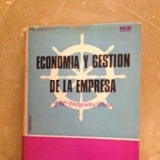Libros de segunda mano: ECONOMÍA Y GESTIÓN DE LA EMPRESA (JOSÉ Mª FERNÁNDEZ PIRLA) BIBLIOTECA DE CIENCIAS EMPRESARIALES. Lote 135597455