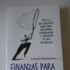 Libros de segunda mano: FINANZAS PARA EMPRENDEDORES .ANTONIO MANZANERA ( DEUSTO ). Lote 130834944
