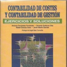 Libros de segunda mano: CONTABILIDAD DE COSTES Y CONTABILIDAD DE GESTIÓN. EJERCICIOS Y SOLUCIONES. MCGRAW HILL, 1999. Lote 131447070