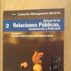 Libros de segunda mano: MANUAL DE RELACIONES PÚBLICAS, COMUNICACIÓN Y PUBLICIDAD (COLECCIÓN MANAGEMENT DEUSTO). Lote 146343048