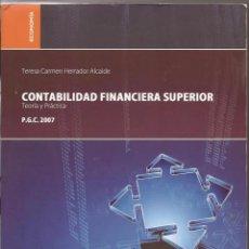 Libros de segunda mano: CONTABILIDAD FINANCIERA SUPERIOR. TEORÍA Y PRÁCTICA. TERESA CARMEN HERRADOR ALCAIDE. Lote 131846670