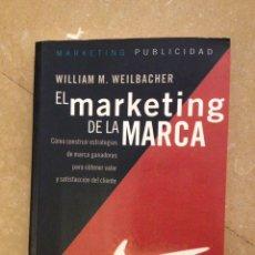 Libros de segunda mano: EL MARKETING DE LA MARCA (WILLIAM M. WEILBACHER) GRANICA. Lote 131995923
