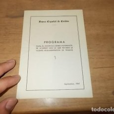 Libros de segunda mano: DÍPTICO DEL PROGRAMA PARA EL INGRESO COMO ASPIRANTE AL BANCO ESPAÑOL DE CRÉDITO. 1941. UNA RAREZA!!. Lote 132123794