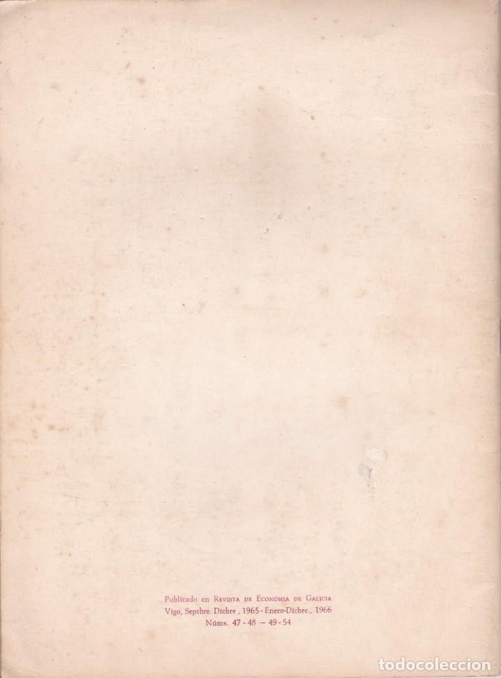 Libros de segunda mano: EL DESARROLLO ECONÓMICO DE GALICIA. JOSE Mª FRANCO GARCIA. GALAXIA, 1967 - Foto 3 - 132159634