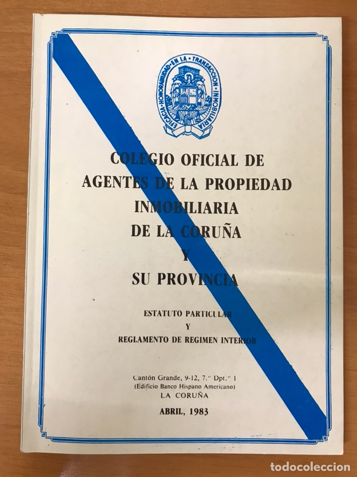 COLEGIO OFICIAL AGENTES PROPIEDAD INMOBILIARIA A CORUÑA 1983 (Libros de Segunda Mano - Ciencias, Manuales y Oficios - Derecho, Economía y Comercio)
