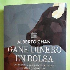 Libri di seconda mano: GANE DINERO EN BOLSA DE ALBERTO CHAN. CENTRO LIBROS PAPF.. Lote 132666630