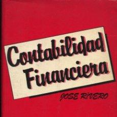 Libros de segunda mano: RIVERO, JOSÉ. CONTABILIDAD FINANCIERA. MADRID: TRIVIUM, 1984. Lote 132666958