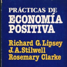 Libros de segunda mano: PRÁCTICAS DE ECONOMÍA POSITIVA (BASTANTE ACEPTABLE (((VER DESCRIPCIÓN))) 7 FOTOGRAFÍAS. Lote 133169234