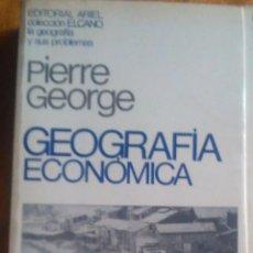 Libros de segunda mano: PIERRE GEORGE: GEOGRAFÍA ECONÓMICA. Lote 133389622