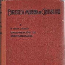Libros de segunda mano - Organización de contabilidades - Baldomero Cerda Richart. Juan Bruguer - 133465894