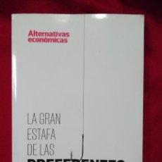 Libros de segunda mano: LA GRAN ESTAFA DE LAS PREFERENTES. Lote 133588314