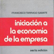 Libros de segunda mano: LIBRO INICIACION A LA ECONOMIA DE LA EMPRESA COMO NUEVO. Lote 133770794