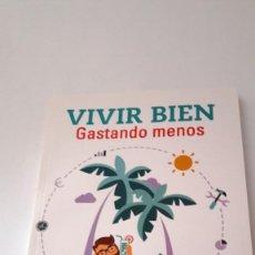 Libros de segunda mano: VIVIR BIEN, GASTANDO MENOS - GUÍAS PRÁCTICAS OCU - 2ª EDICIÓN - 2015. Lote 133826890
